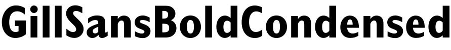 GillSansBoldCondensed